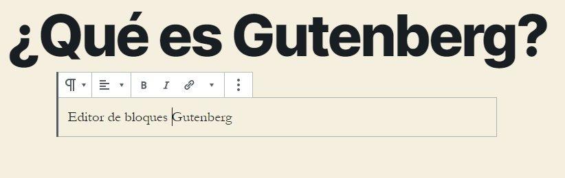 Qué es Gutenberg editor de bloques